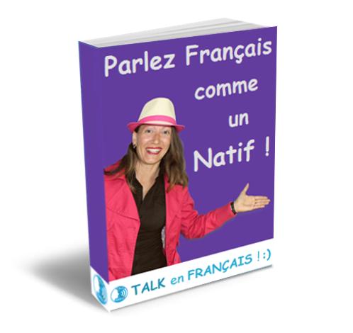 Parlez Francais Comme Un Natif Ebook
