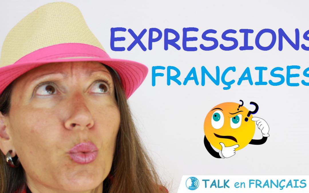 Les Expressions Françaises – Conversation en Français
