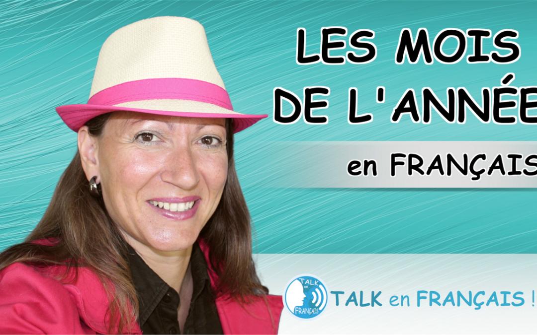 Les Mois de l'Année en Français – Conversation en Français