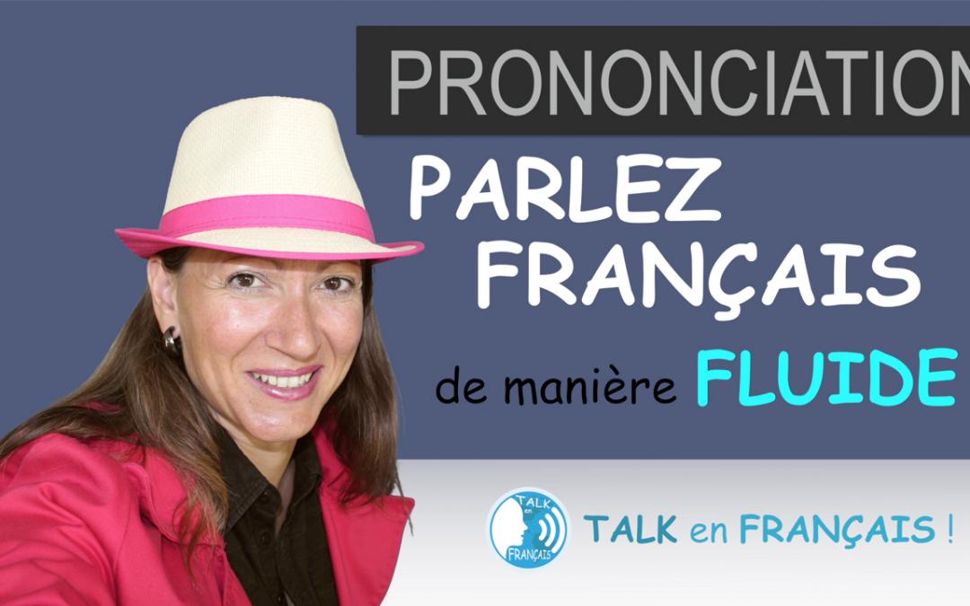 Comment Parler Français de manière Fluide ! L'Euphonie | Grammaire & Prononciation en Français