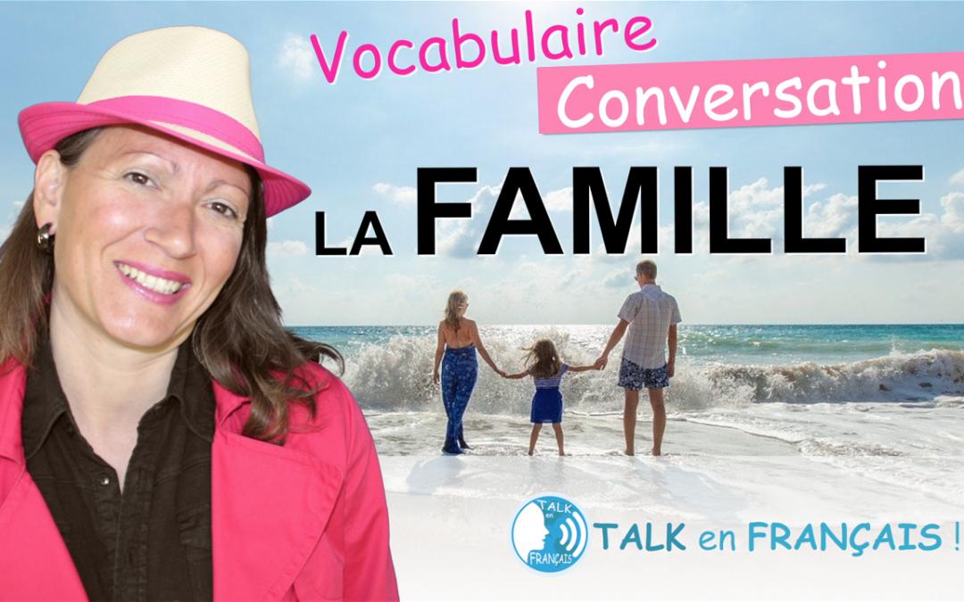 Parler de la Famille en Français + Langage familier ! Conversation & Vocabulaire