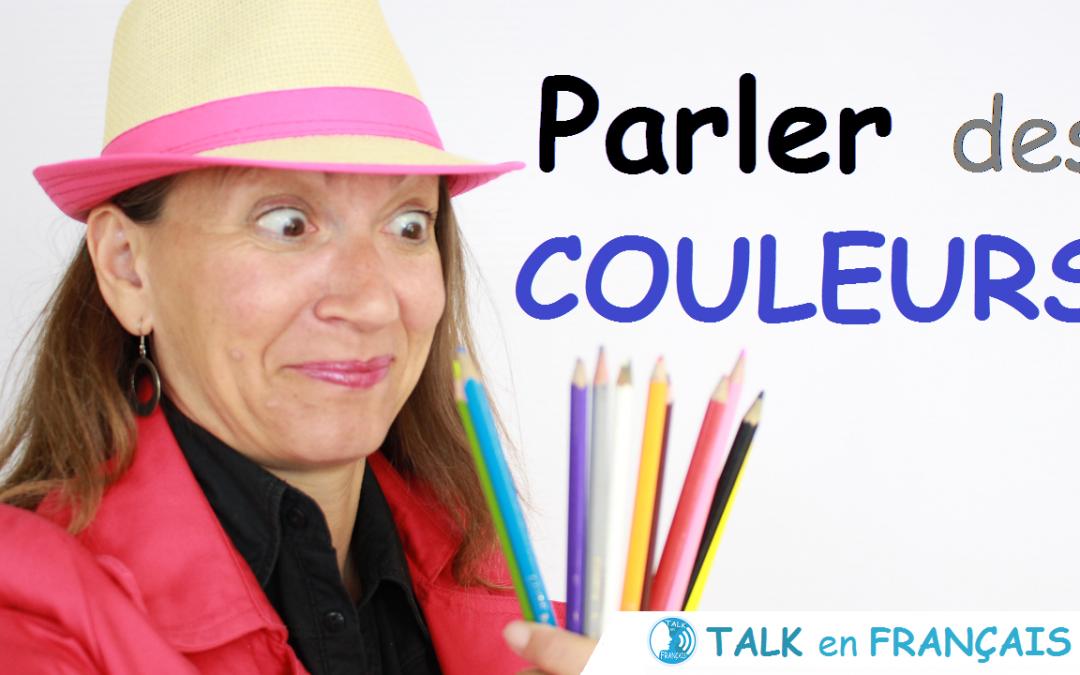 Parler des Couleurs en Français – Conversation en Français