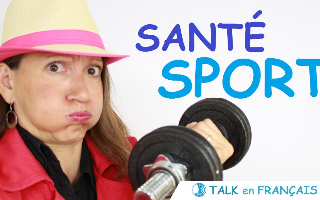 Parler de Santé et Sport en Français – Conversation en Français