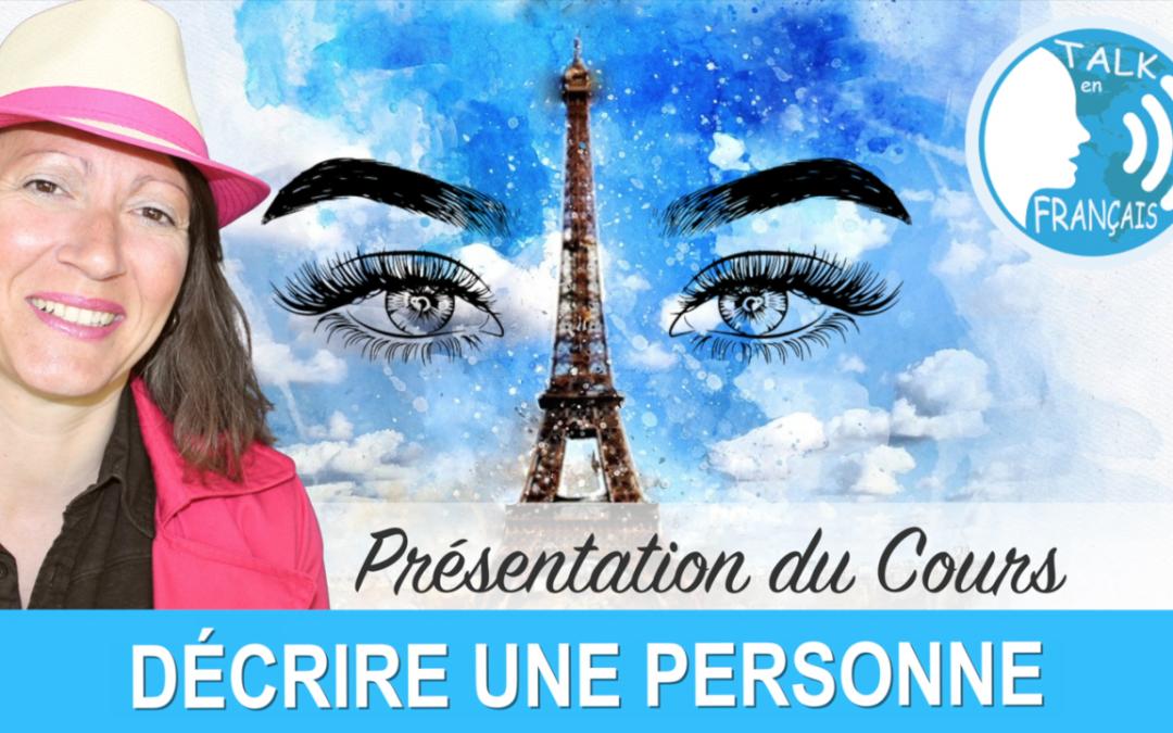 Technique d'Imitation – Décrire une personne – Présentation du cours de français