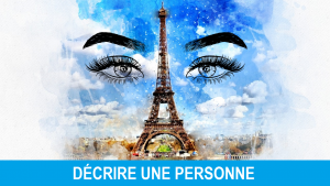 Technique Imitation Decrire une personne_TalkEnFrancais-2