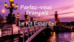 Parlez-vous Français - Le Kit Essentiel - COURS PREMIUM
